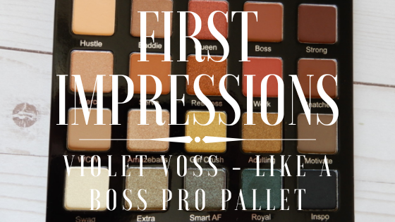 First Impressions: Violet Voss – Like a Boss Pro Pallet